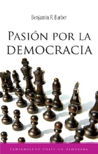 9788496416956: Pasión por la democracia (Pensamiento Politico)