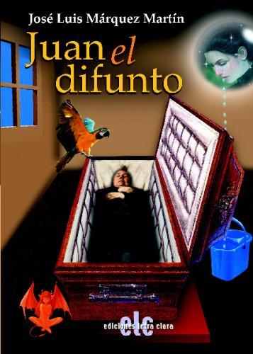 9788496417519: Juan El Difunto