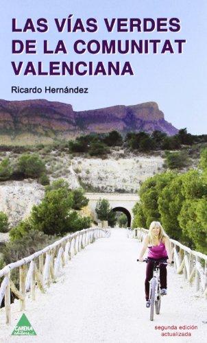 9788496419308: Las vias verdes de la Comunitat Valenciana