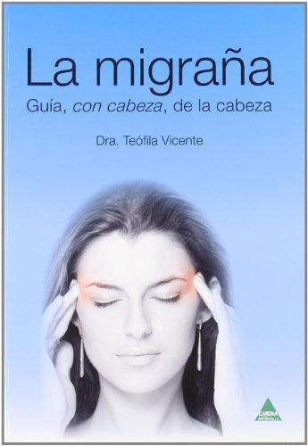 La migraña (Paperback) - María Teófila Vicente Herrero