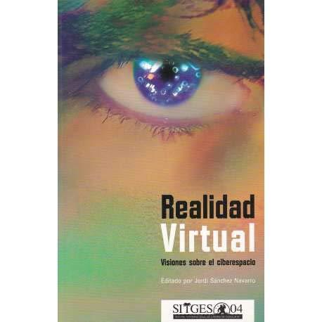 9788496422148: Realidad virtual. visiones sobre el ciberespacio
