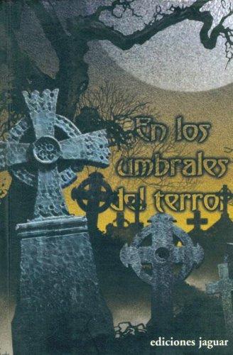 En Los Umbrales Del Terror/ on the Threshold of Horror (Spanish Edition): n/a
