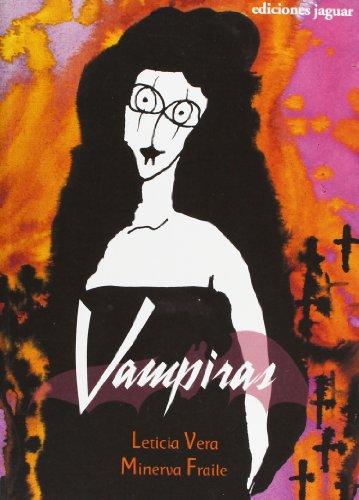 Vampiras/ Vampire Ladies (La Barca De Caronte): Leticia Vera, Minerva