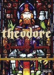 9788496423473: Theodore: Las Memorias Hereticas De Un Sacerdote Homosexual/ The Heretical Memoirs of a Homosexual Priest (Spanish Edition)