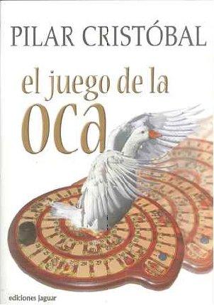 9788496423572: El Juego de La Oca (Biblioteca Jaguar)