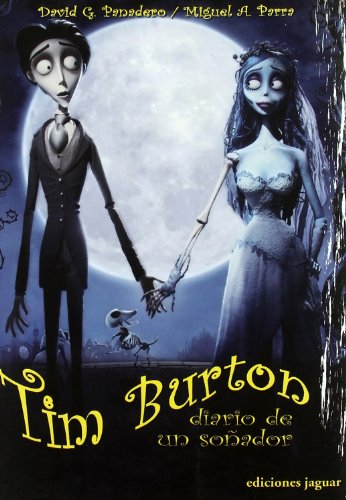 9788496423688: Tim Burton: Diario de un sonador / Journal of a Dreamer