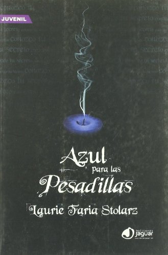 9788496423787: Azul para las pesadillas/ Blue is for Nightmares (La Barca De Caronte/ the Charon's Boat) (Spanish Edition)