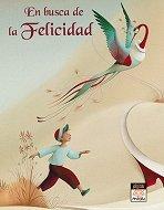9788496423794: En busca de la felicidad/ In Search of Happiness (Miau/ Miaow) (Spanish Edition)