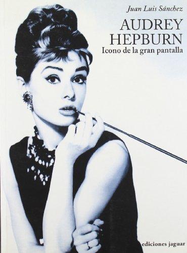 9788496423961: Audrey Hepburn: Icono de la gran pantalla