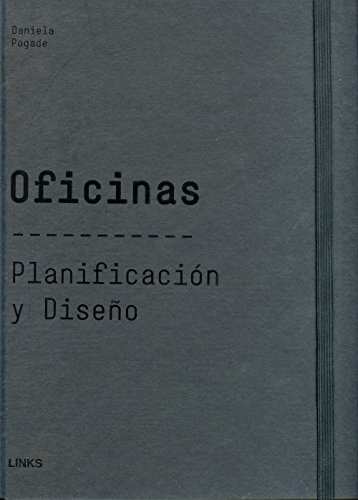 Oficinas, planificacion y diseÑo: Pogade, Daniela
