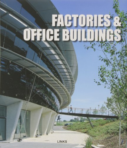 Factories & Office Buildings: Carles Broto