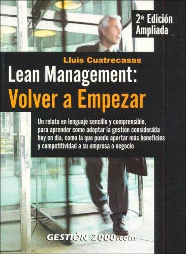 Lean Management: Volver a Empezar: Cuatrecasas, Lluis