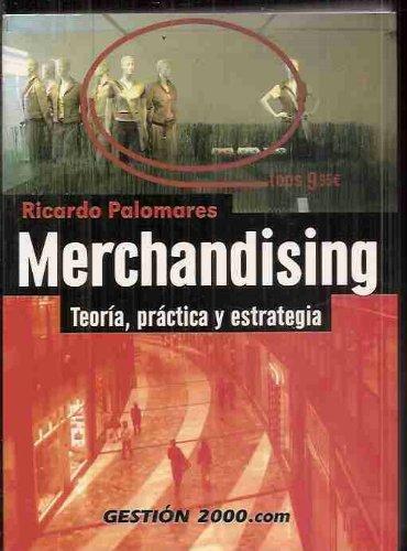 9788496426122: Merchandising. Teoria, Practica y Estrategia (Spanish Edition)