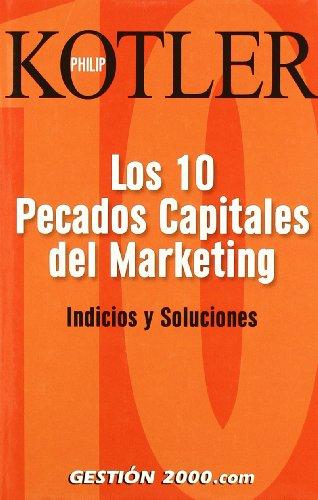 9788496426290: Los Diez Pecados Capitales de Marketing: Indicios y Soluciones (Spanish Edition)