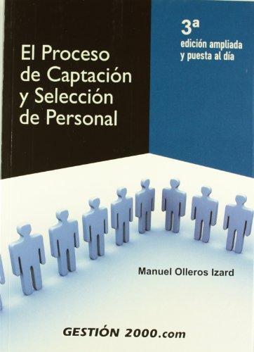 9788496426405: El proceso de captación y selección de personal: 3ª edición