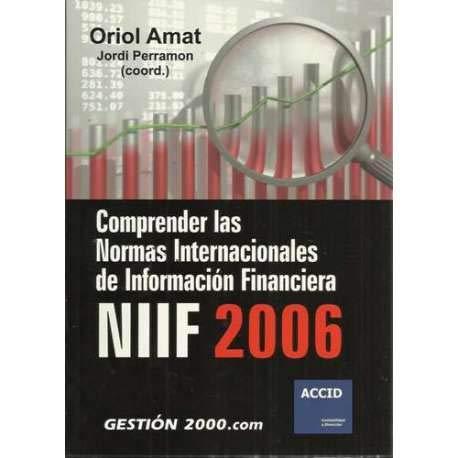 9788496426412: Comprender las normas internacionales de informacion financiera niff 2