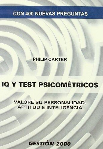 9788496426573: Iq y test psicométricos