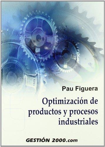Optimización e productos y procesos industriales: PAU FIGUERA