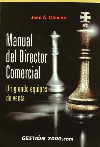 Manual del director comercial: JOSE ANGEL OLMEDO