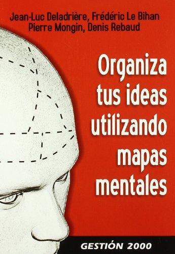 9788496426818: ORGANIZA TUS IDEAS EMPLEANDO MAPAS MENTALES.