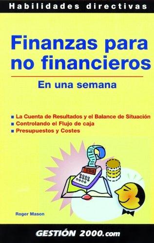 9788496426870: Finanzas Para No Financieros (Spanish Edition)