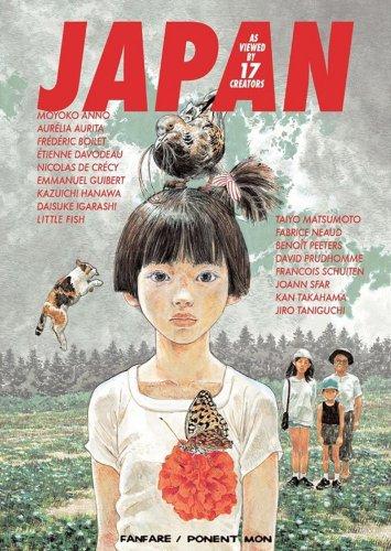 Japan: As Viewed by 17 Creators: Anno, Moyoko; Aurita, Aurelia; Boilet, Frederic; Davodeau, Etienne
