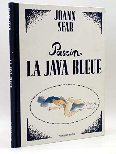 PASCIN. LA JAVA BLEUE (Joann Sfar) Ponent Mon, 2006. OFRT antes 23E - Joann Sfar