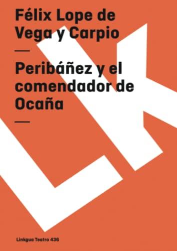 9788496428140: Peribáñez y el comendador de Ocaña (Teatro) (Spanish Edition)