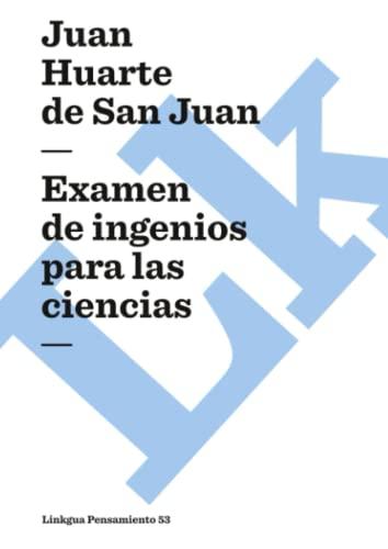 9788496428447: Examen de ingenios para las ciencias (Pensamiento) (Spanish Edition)