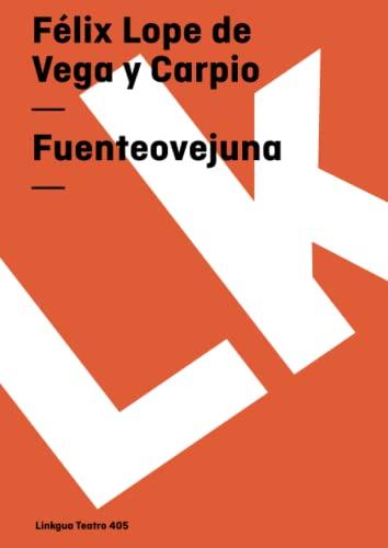 9788496428461: Fuenteovejuna (Teatro) (Spanish Edition)
