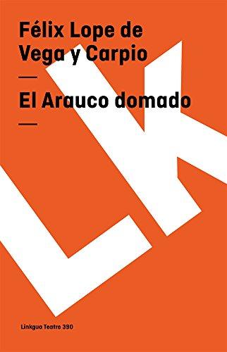 9788496428553: El Arauco domado (Teatro) (Spanish Edition)