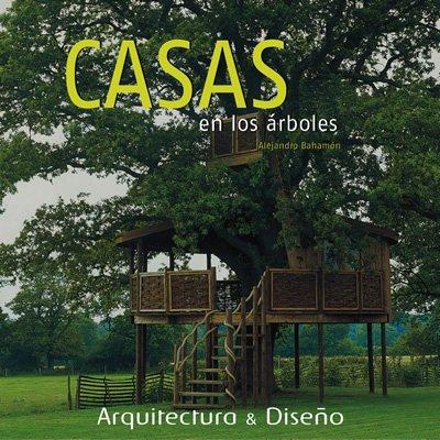 9788496429055: Casas En Los Arboles (Spanish Edition)