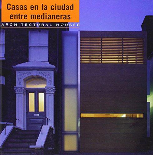 Casas En La Ciudad Entre Medianeras (Spanish Edition): Corcuera Aranguiz, Antonio