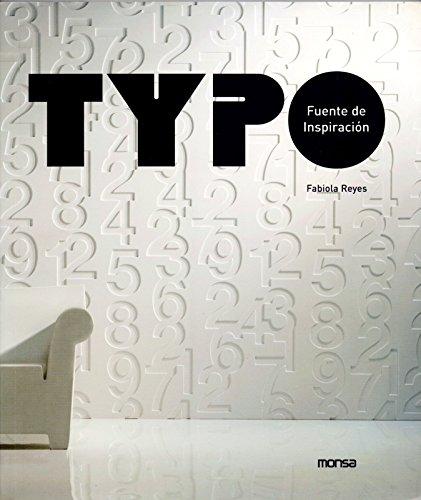 Typo: The Beautiful World of Fonts (Design: Reyes, Fabiola, Minguet,