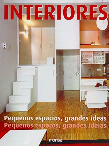 Interiores: Pequeños espacios, grandes ideas: MINGUET Josep