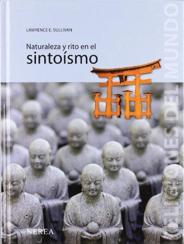 Religiones del Mundo: sintoísmo: Sullivan, Lawrence E.