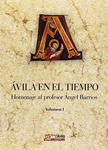 9788496433489: Ávila en el tiempo: homenaje al profesor Ángel Barrios: 3