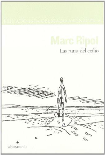 9788496434028: Las rutas del exilio (Alhena Literaria)