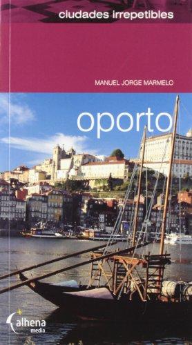9788496434431: Oporto (Ciudades irrepetibles)