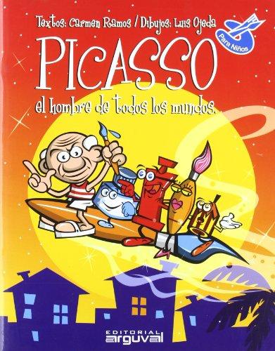 9788496435070: Picasso para niños : el hombre de todos los mundos