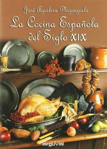 9788496435131: La Cocina Espanola del Siglo xix
