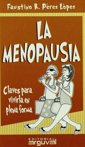 La menopausia: Faustino R. Pérez-López