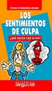 9788496435346: Los Sentimientos de Culpa (GUÍAS DE AUTOAYUDA)