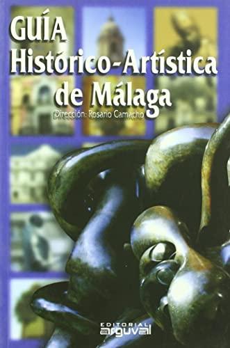9788496435445: Guía histórico-artística de Málaga (GUIAS TURÍSTICAS)