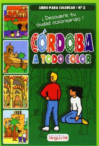 9788496435674: Córdoba a Todo Color (COLECCIÓN INFANTIL) - 9788496435674