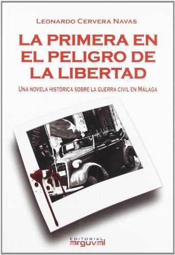 La primera en peligro de la libertad - Cervera Navas, Leonardo