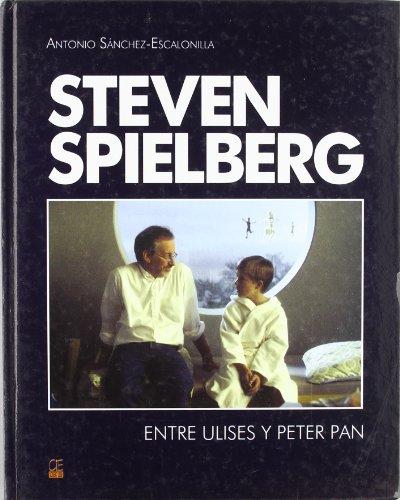 9788496437005: Steven Spielberg : entre Ulises y Peter Pan