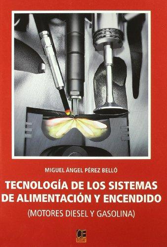 9788496437401: Tecnología de los sistemas de alimentación y encendido