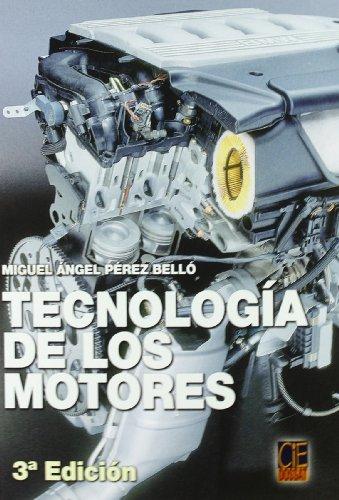 9788496437692: TECNOLOGIA DE LOS MOTORES (Spanish Edition)