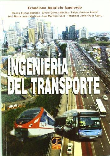 INGENIERÍA DEL TRANSPORTE: APARICIO IZQUIERDO, FRANCISCO